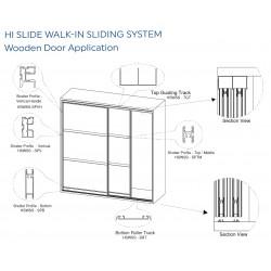 Hi Slide Walk-In Sliding System